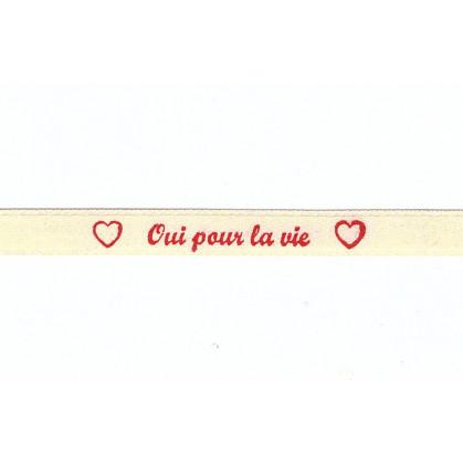 """ruban satin écru """"oui pour la vie"""" en rouge"""
