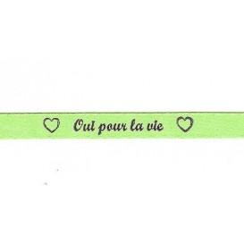 """ruban satin """"oui pour la vie"""""""
